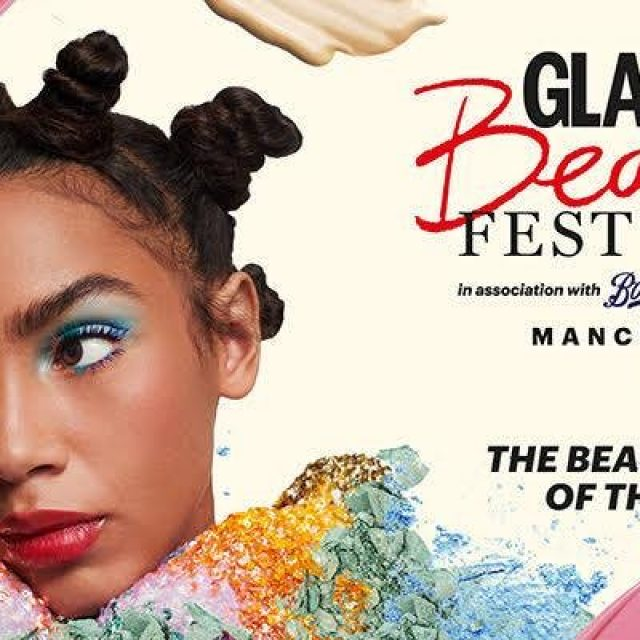 GLAMOUR Beauty Festival Manchester