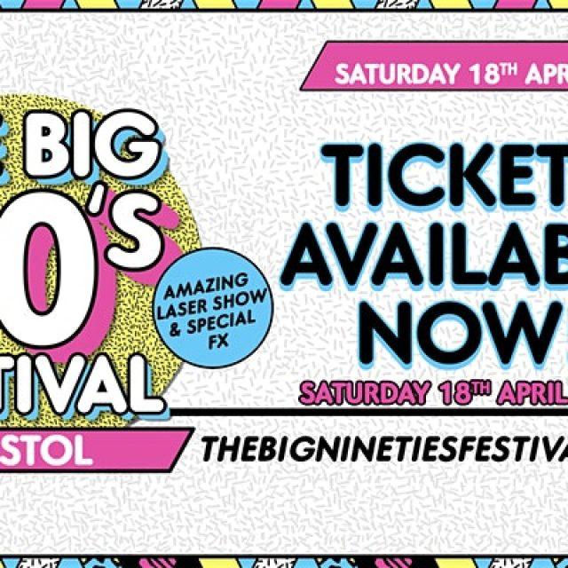 The Big Nineties Festival – Bristol
