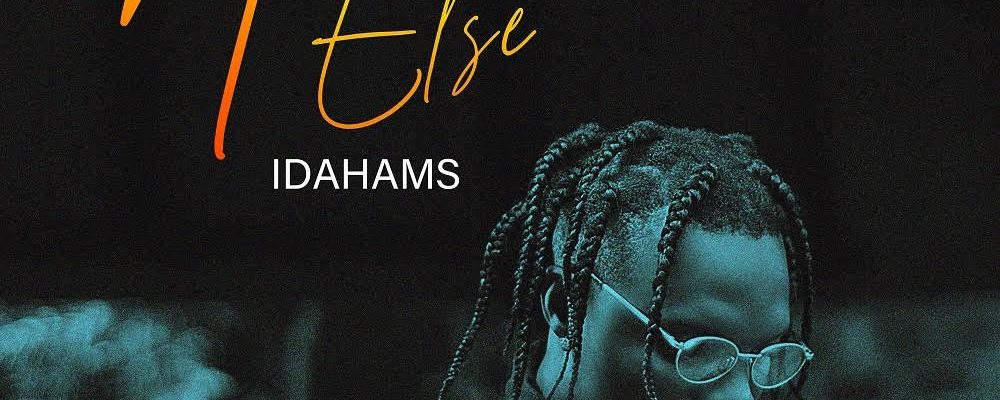 New Music: Idahams – No One Else