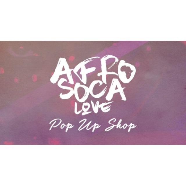 Afro Soca Love : London Pop Up Shop